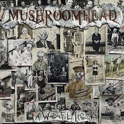 Mushroomhead - A Wonderful Life (2020) mp3 320 kbps
