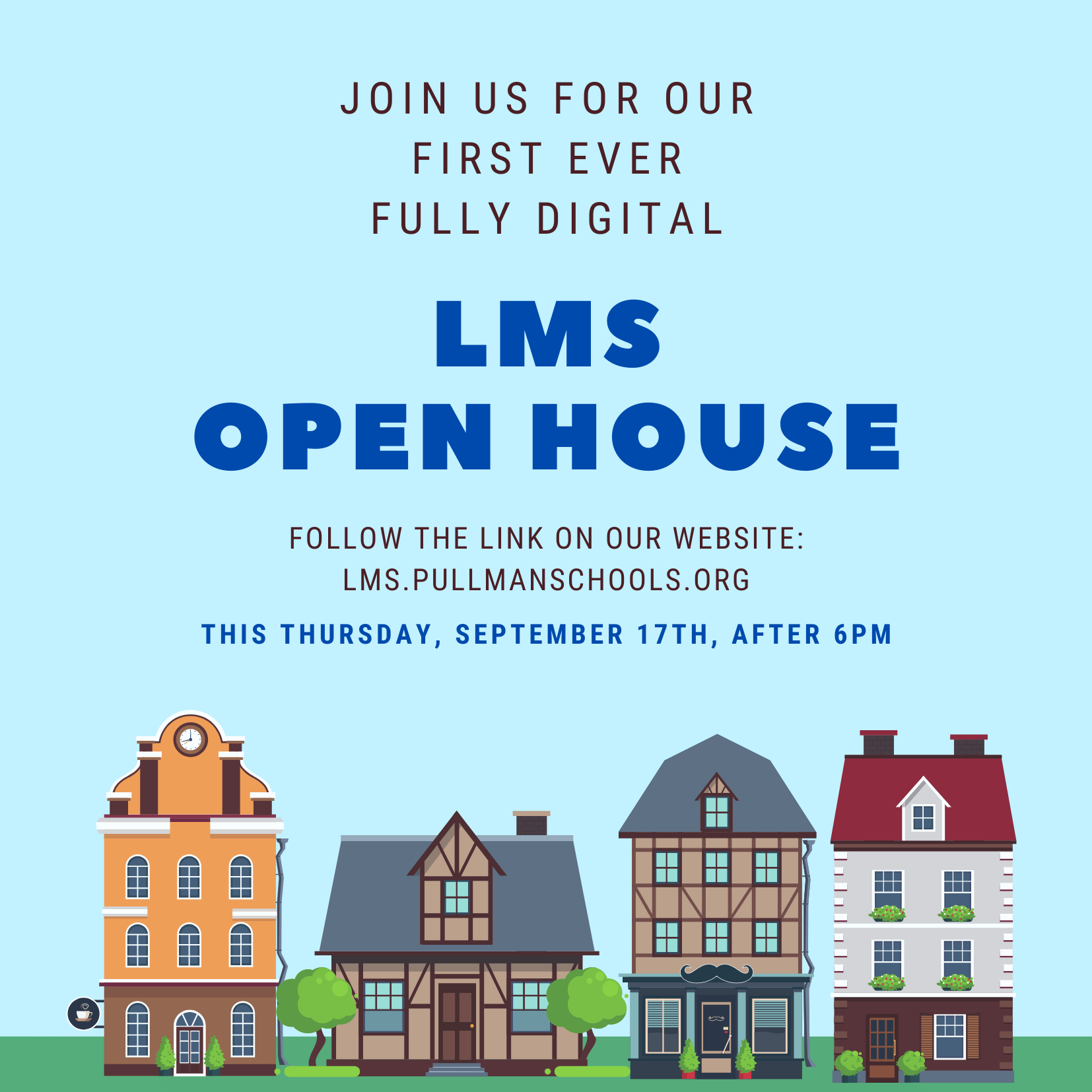 LMS Open House Graphic - click to follow link to open house videos