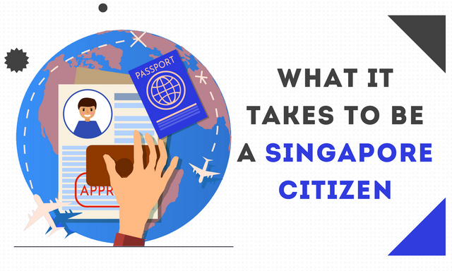 What-it-Takes-to-Be-a-Singapore-Citizen