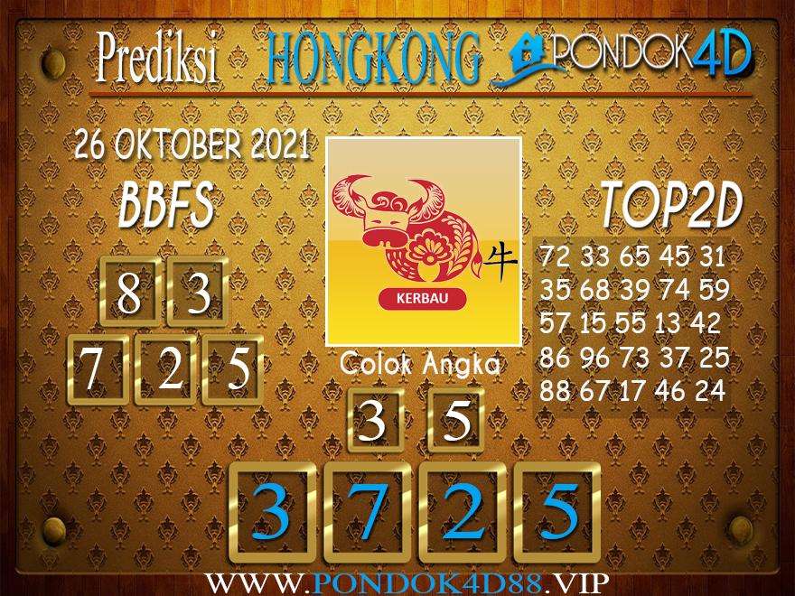 Prediksi Togel HONGKONG PONDOK4D 26 OKTOBER 2021