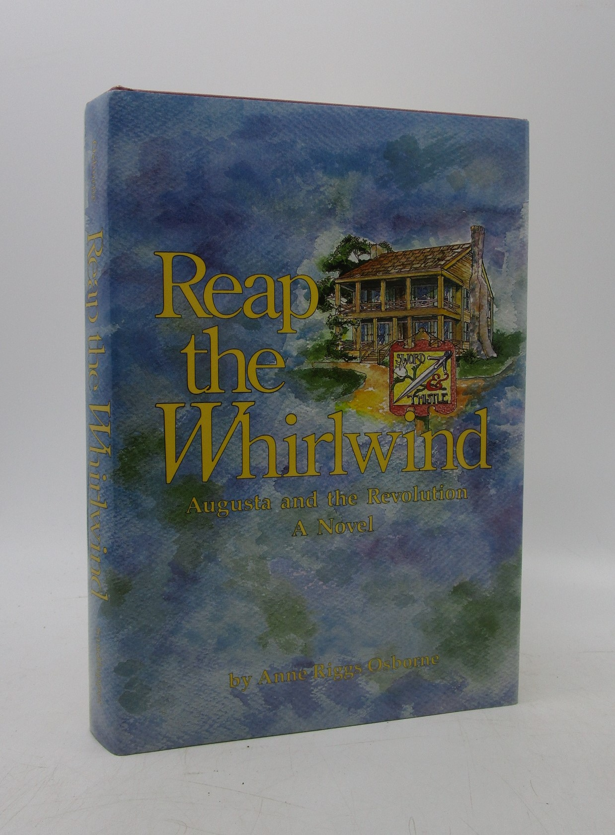 Image for Reap the Whirlwind: Augusta and the Revolution (Signed)