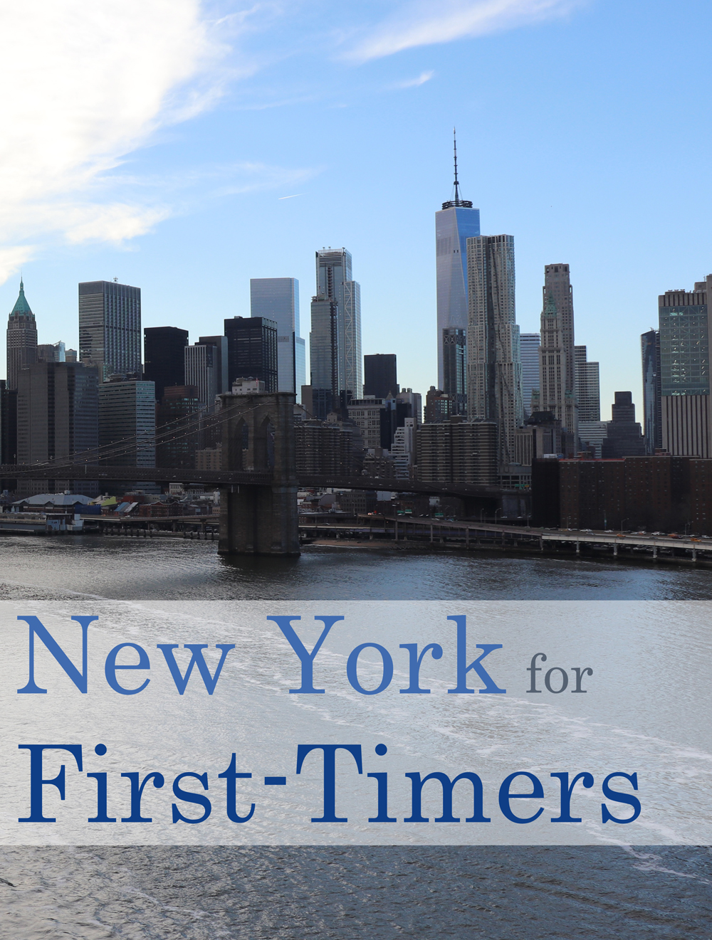 The Best of New York for First-Timers