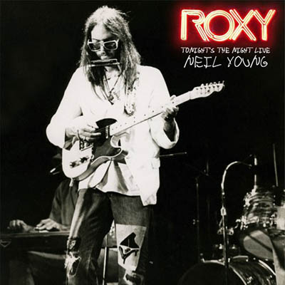 Neil Young - Roxy: Tonight's The Night Live (Remastered) ( 1975/2018) mp3 320 Kbps