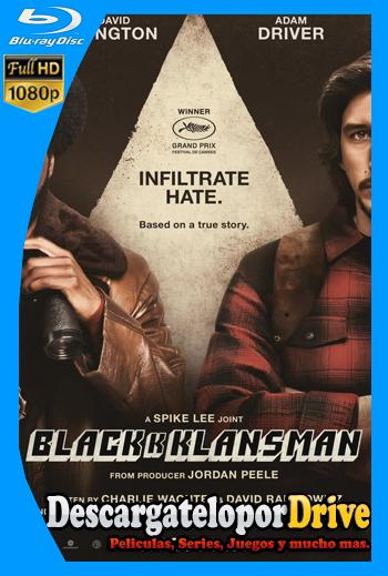 El infiltrado del KKKlan (2018) [1080p] [Latino] [1 Link] [GDrive] [MEGA]