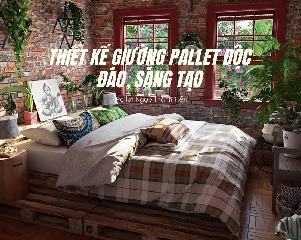 Thiết kế pallet giường độc đáo, sáng tạo