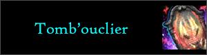 [CONVERGENCE] Ouverture de sacs - Page 3 Tomb-ouclier