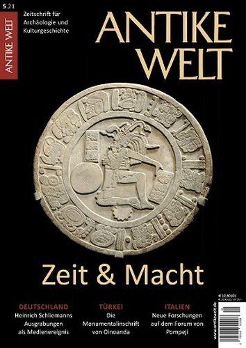Cover: Antike Welt Zeitschrift für Archäologie und Kulturgeschichte No 04 2021