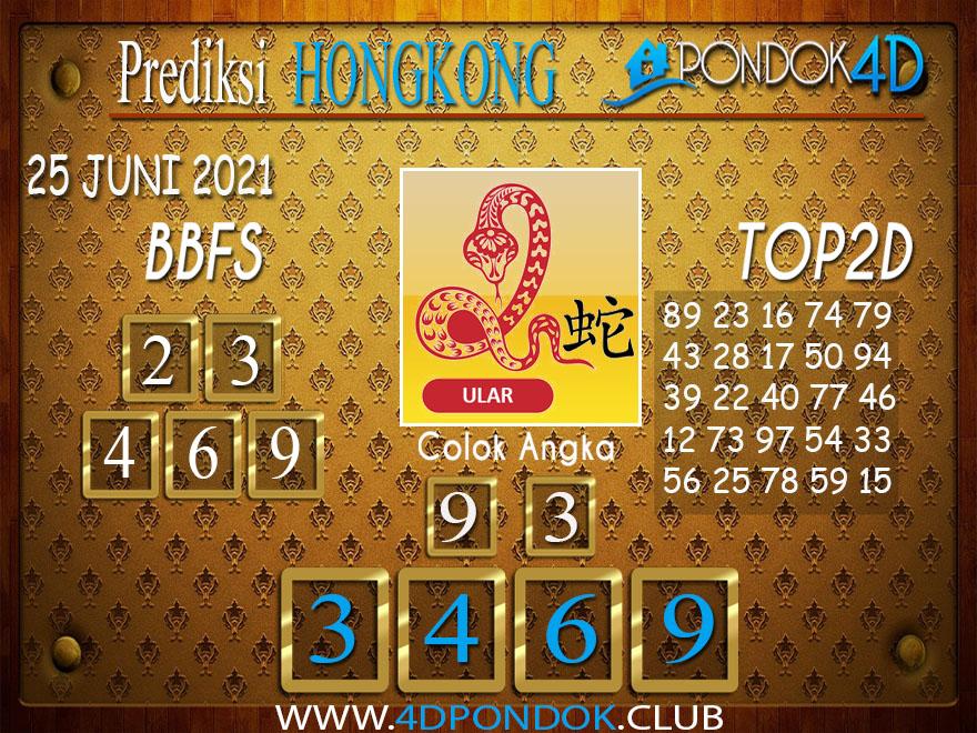 Prediksi Togel HONGKONG PONDOK4D 25 JUNI 2021