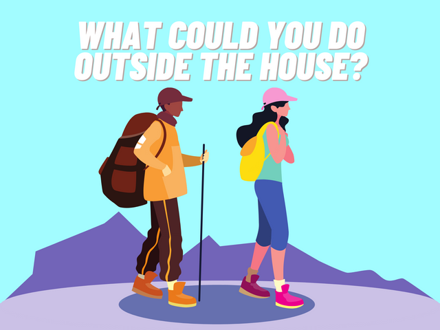 What-could-you-do-outside-the-house