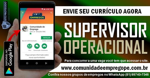 SUPERVISOR OPERACIONAL EXTERNO PARA EMPRESA EM JABOATÃO DOS GUARARAPES
