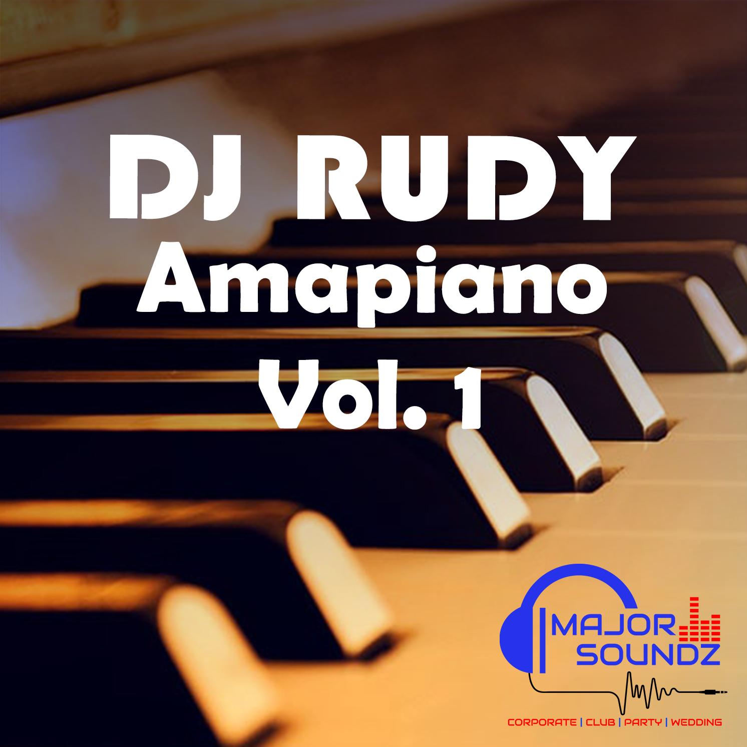 DJ Rudy - Amapiano Vol.1