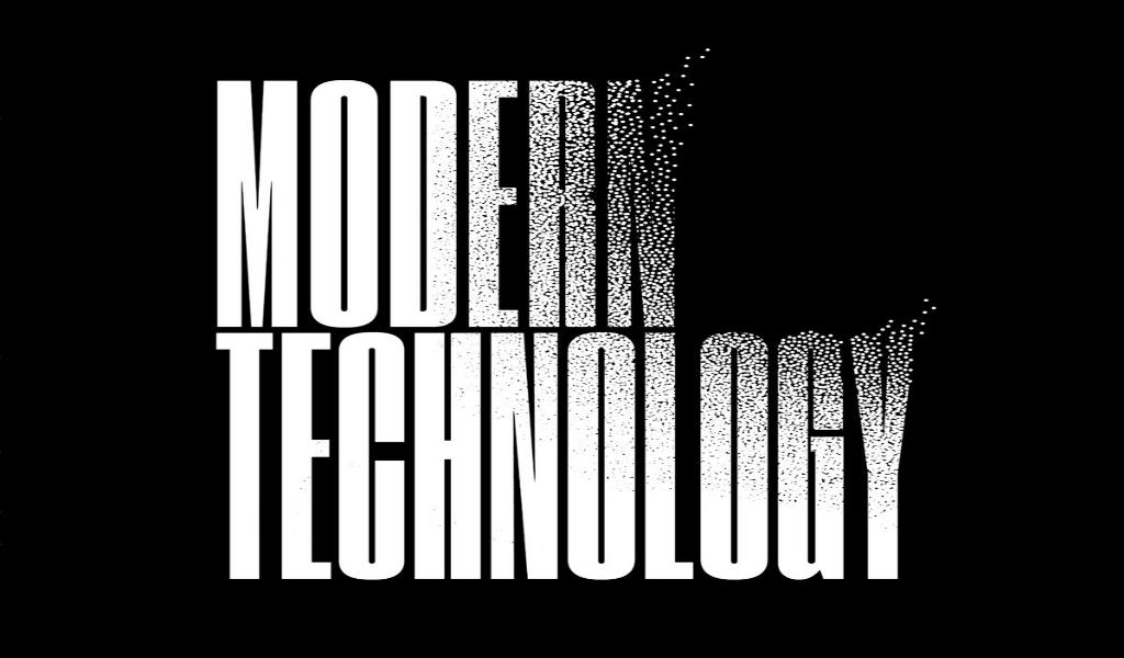 Modern Technology Advantages