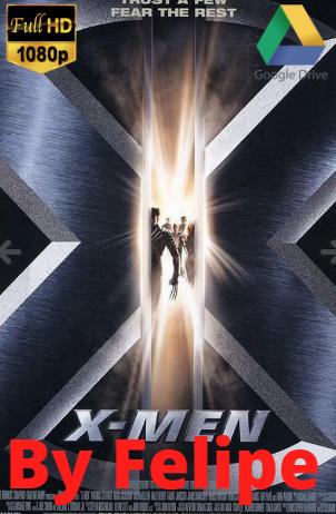 Saga – X-Men (2001 y 2016) [1080p] [Latino] [Google Drive](Enlace propio)