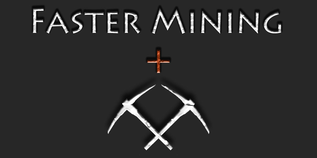 Скачать Быстрая добыча руды / Faster Mining Plus