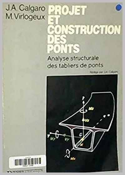 Projet et construction des ponts : Tome 2