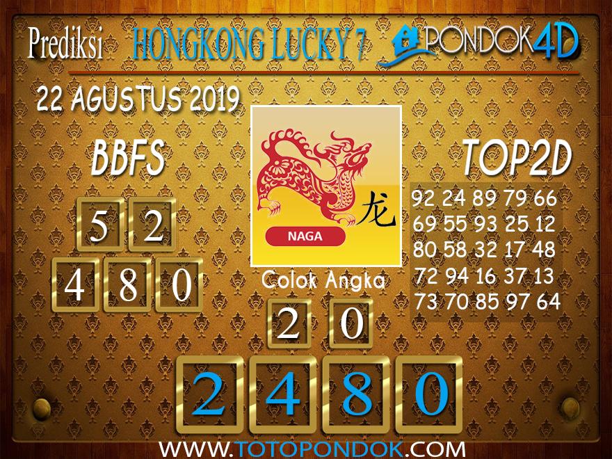 Prediksi Togel HONGKONG LUCKY 7 PONDOK4D 22 AGUSTUS 2019