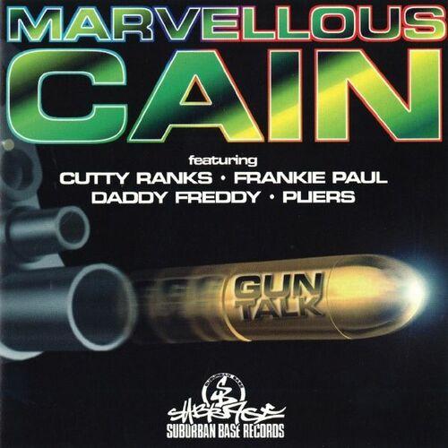 Marvellous Cain - Gun Talk 1995