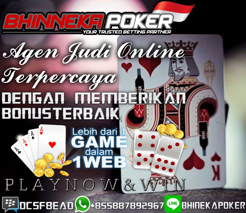 BhinnekaPoker.com | Agen Poker Online Terbaik dan Terpercaya New-11