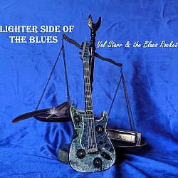 Val Starr & The Blues Rocket - Lighter Side Of The Blues (2020)