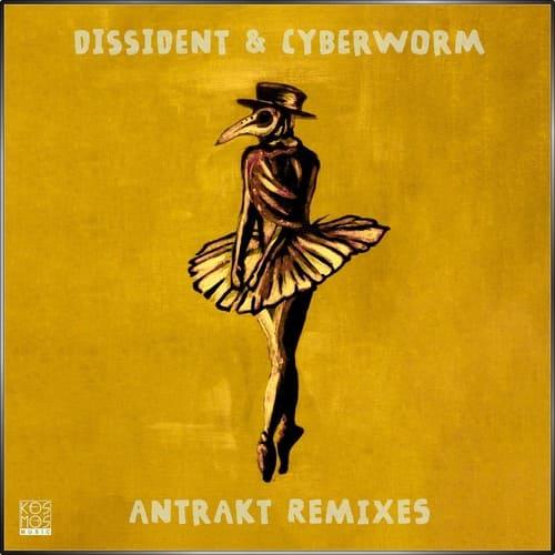 Download Dissident & Cyberworm - Antrakt Remixes mp3