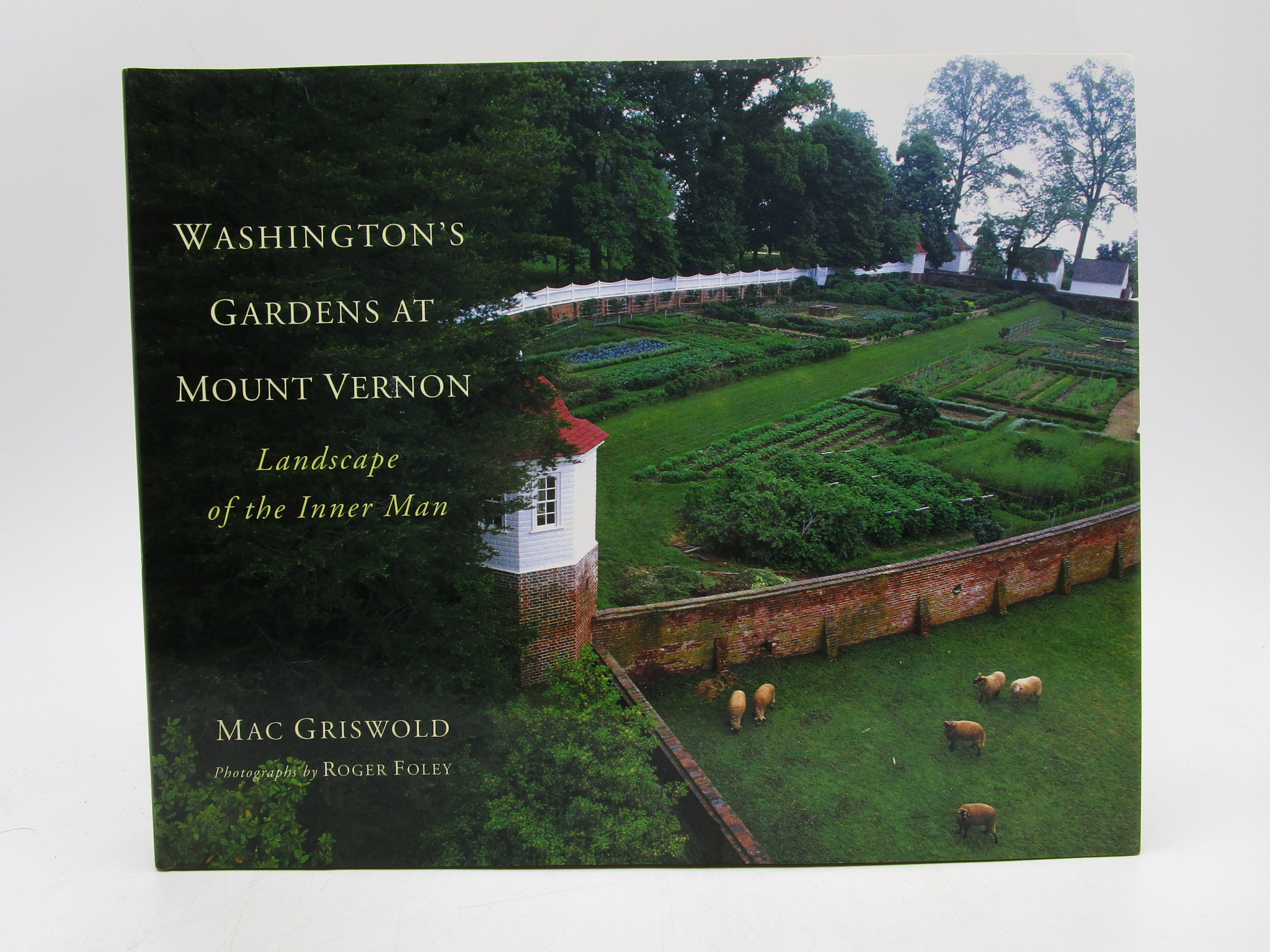 Image for Washington's Gardens at Mount Vernon: Landscape of the Inner Man