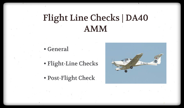 Uçuş Hattı Kontrolleri | Flight Line Checks DA40 / AMM