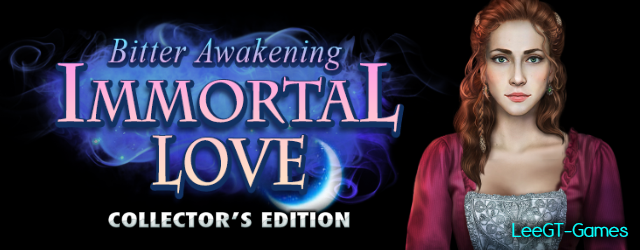 Immortal Love 6: Bitter Awakening Collector's Edition {v.Final}