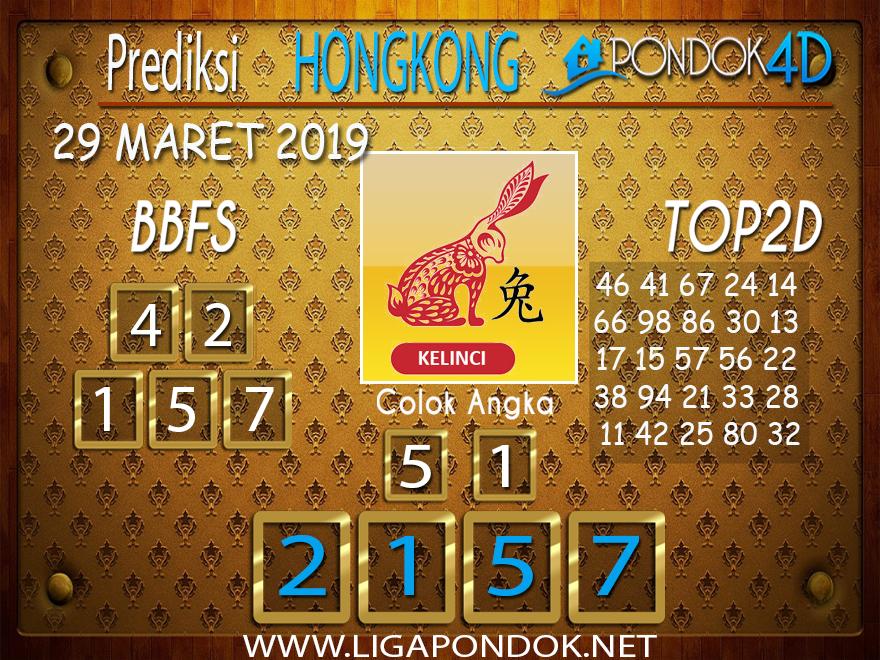 Prediksi Togel HONGKONG PONDOK4D 29 MARET 2019