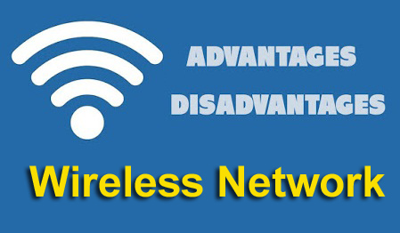 Advantages-and-disadvantages-of-wireless-network