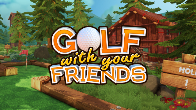 GOLF WITH YOUR FRIENDS Officially Releases On PlayStation 4, Xbox One, Nintendo Switch, & PC On May 19th
