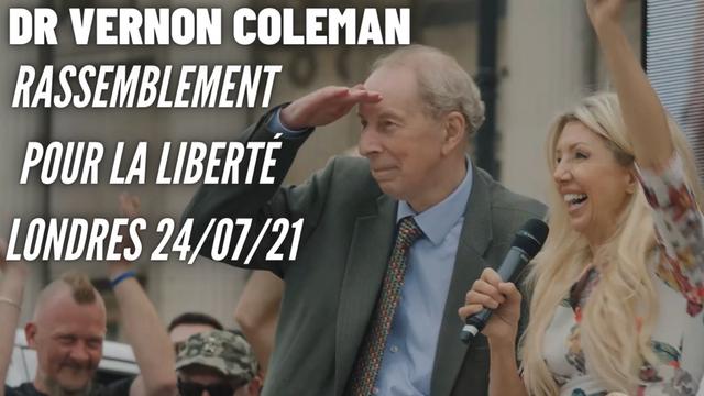 Dr. Vernon Coleman | Rassemblement mondial pour la liberté Londres 24/07/21