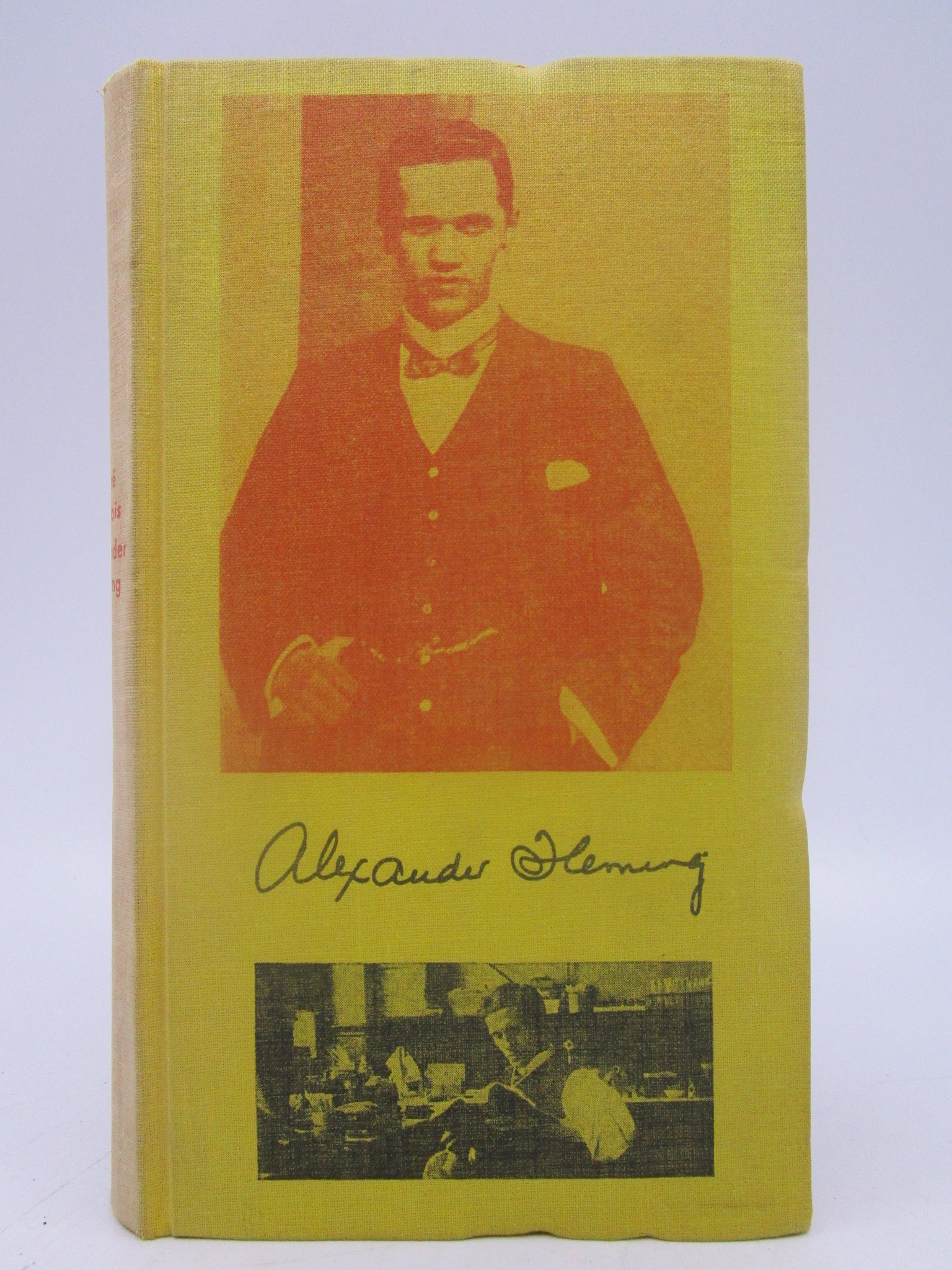 Image for Sir Alexander Fleming (Signed By Author, Limited Edition)