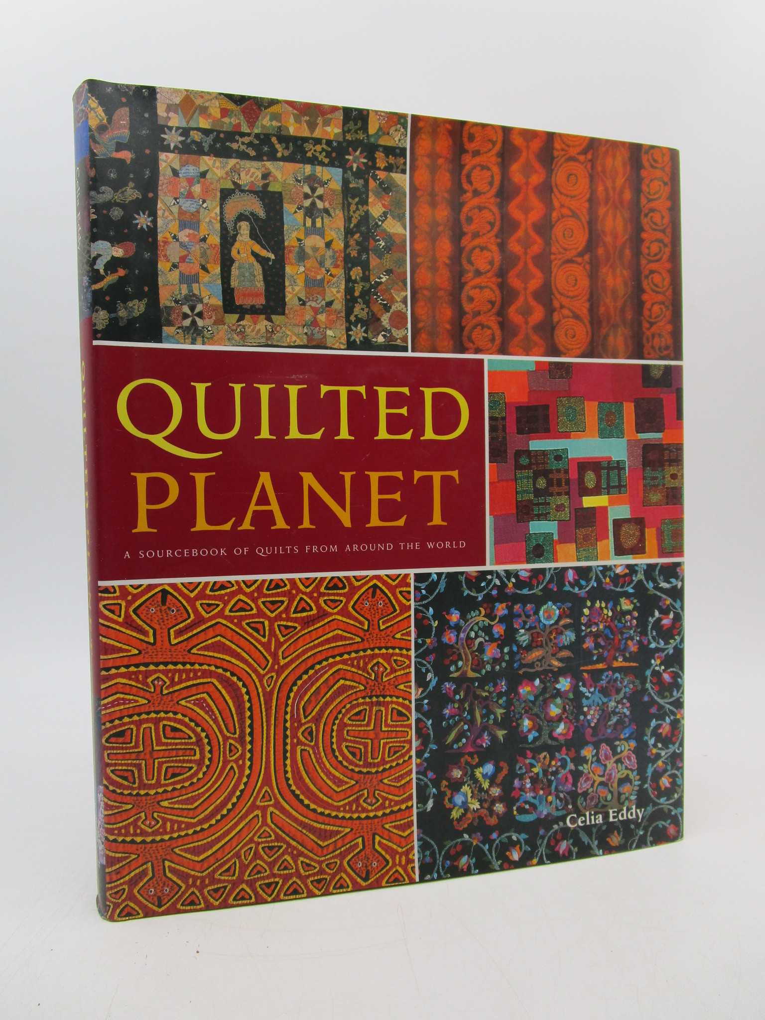 Image for Quilted Planet: A Sourcebook of Quilts from Around the World (New)