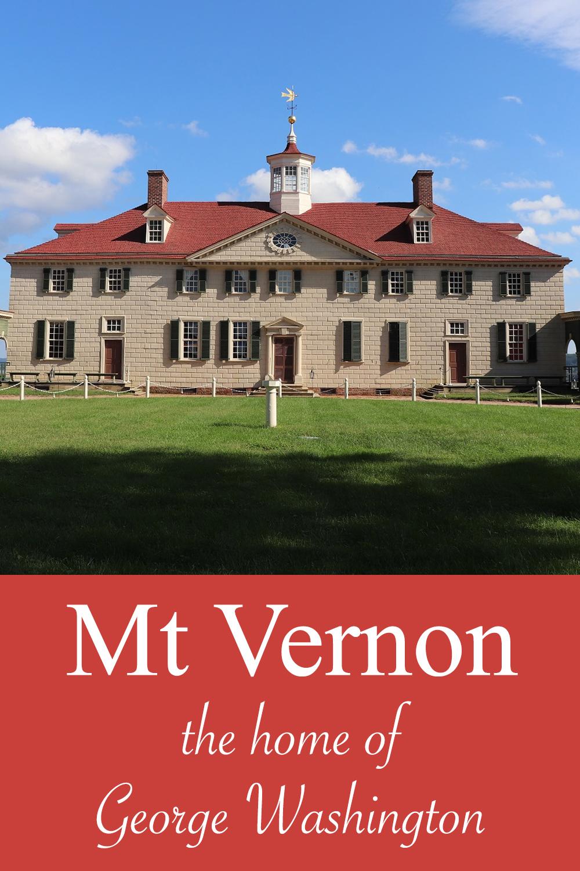 Mt Vernon, the Home of George Washington