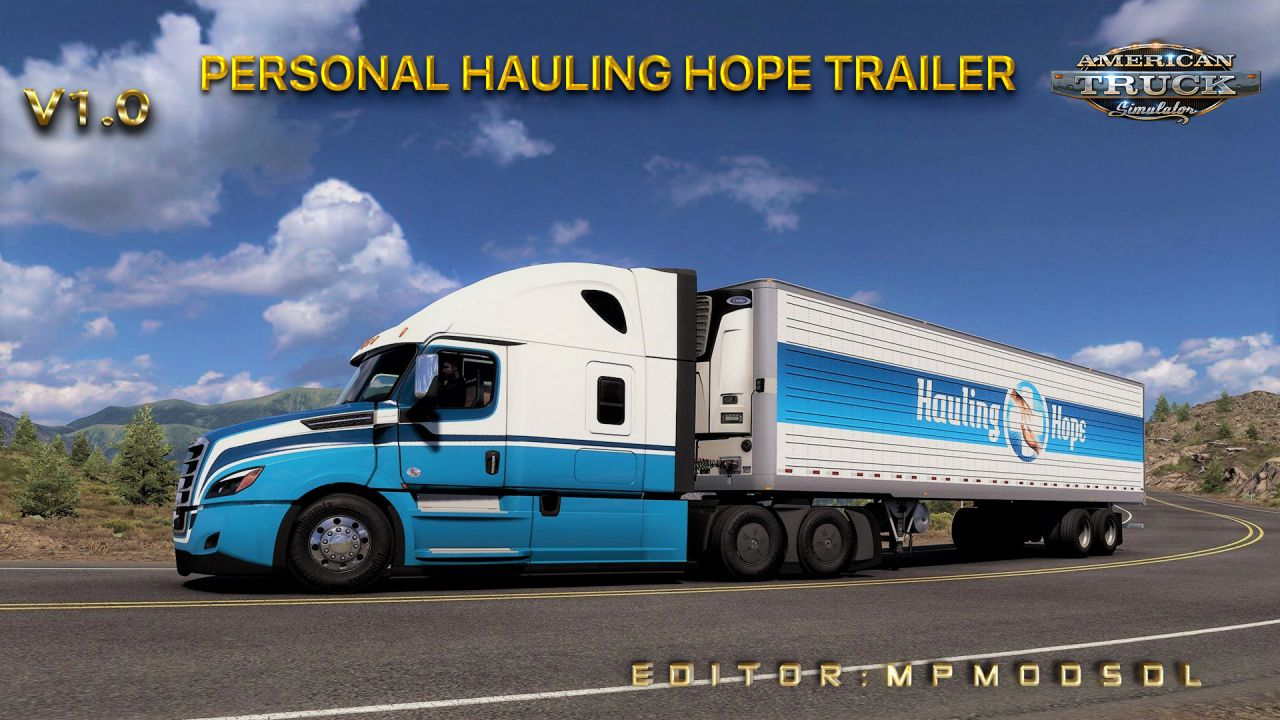 Personal Hauling Hope Trailer Mod v1.0 For ATS Single-Multiplayer