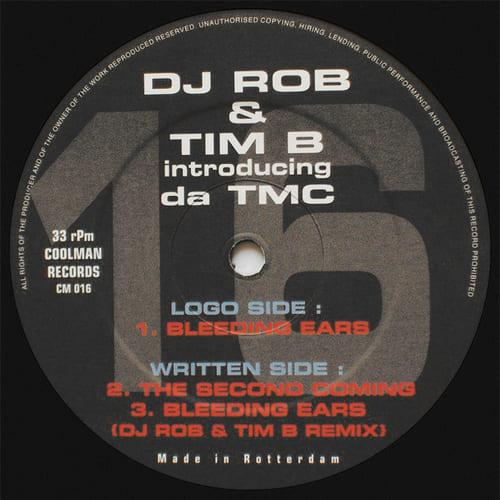 Download DJ Rob & Tim B Introducing Da TMC - The Second Coming mp3