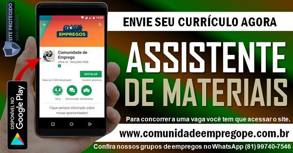 ASSISTENTE DE MATERIAIS COM SALÁRIO DE R$ 1344,20 PARA EMPRESA DO SEGMENTO DE POLIÉSTER