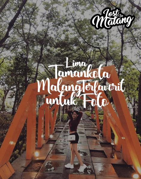 5 Taman Kota Malang Terfavorit Untuk Foto