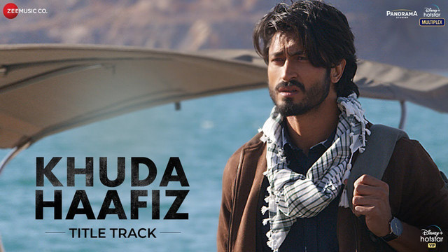 Khuda Haafiz (Title Track) Video Song – Khuda Haafiz (2020) Ft. Vidyut & Shivaleeka Oberoi HD