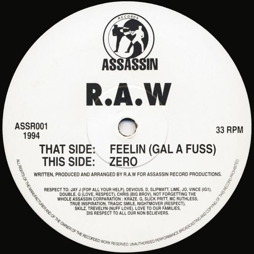 R.A.W - Feelin (Gal A Fuss) / Zero