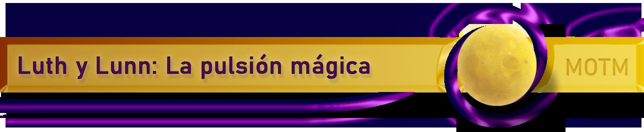 LMD - Lunas de Magia Divina - NUEVA ACTUALIZACIÓN! - 01/28/2020 Lunn-y-Luth-Banner-Esp