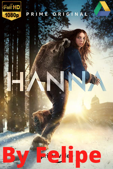 Hanna (TV Series), (2019) [1080p] [Latino] [Google Drive](Enlace propio)