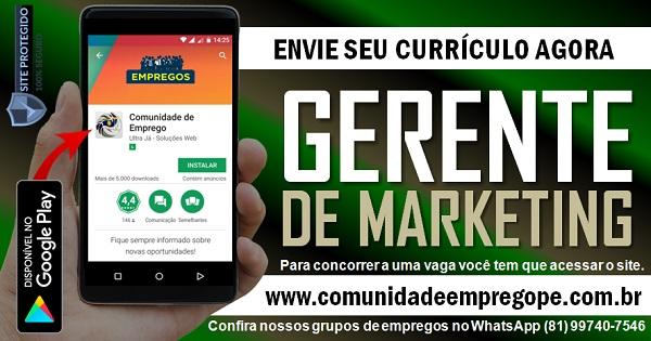 GERENTE DE MARKETING PARA ATUAR NA REGIÃO METROPOLITANA DO RECIFE