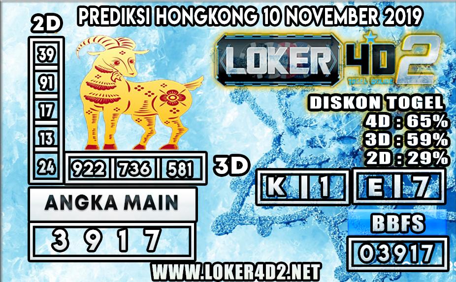 PREDIKSI TOGEL HONGKONG POOLS LOKER4D2 10 NOVEMBER 2019