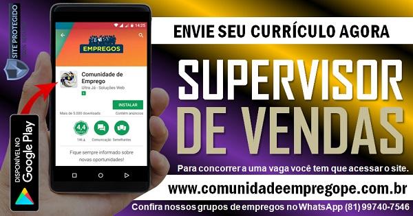SUPERVISOR DE VENDAS PARA EMPRESA DE COMÉRCIO DE PRODUTOS NATURAIS