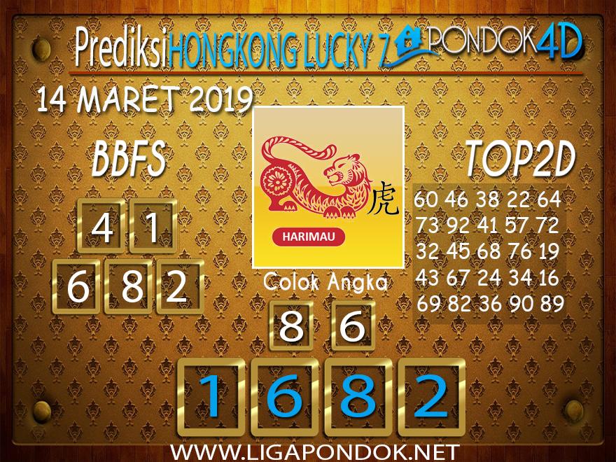 Prediksi Togel  HONGKONG LUCKY 7  PONDOK4D 14 MARET 2019