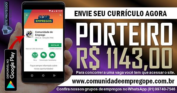 PORTEIRO COM SALÁRIO R$ 1143,00 PARA O CABO DE SANTO AGOSTINHO