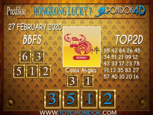 Prediksi Togel HONGKONG LUCKY 7 PONDOK4D 27 FEBRUARY 2020