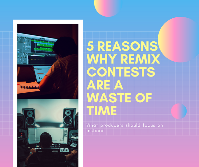 5-Reasons-Remix-Contests-Are-a-Waste-of-time