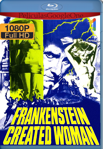 Frankenstein Created Woman (1967) HD [1080p] Latino [GoogleDrive] | Omar |